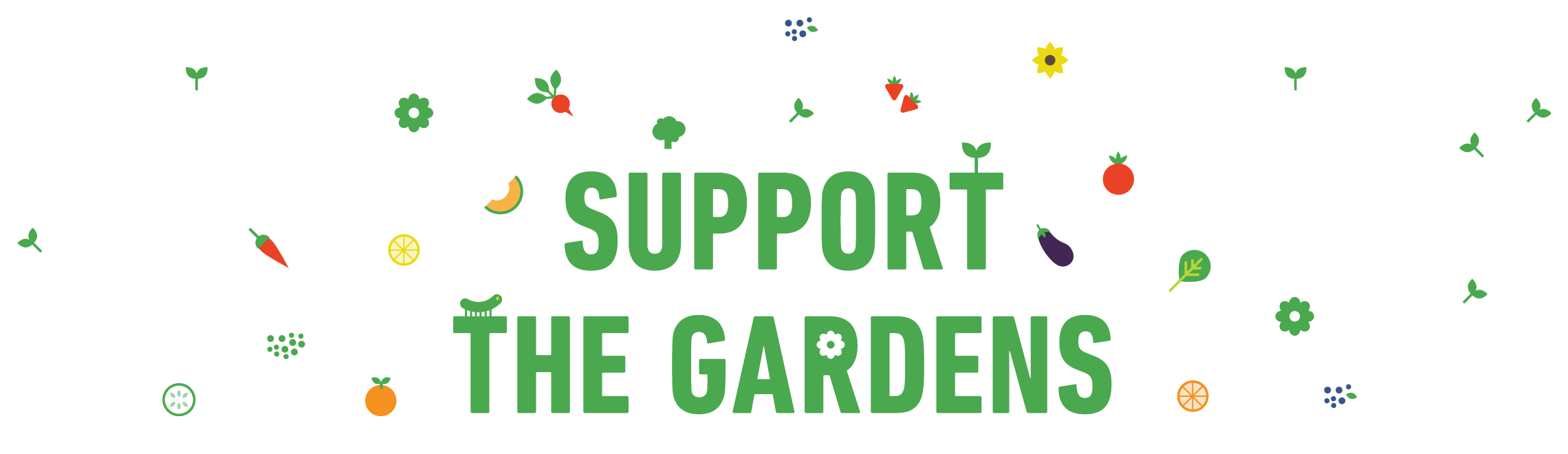 Support the Gardens